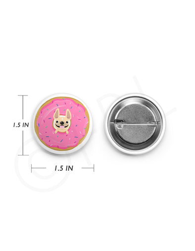 Mini French Bulldog Button - 1.5 inch - DONUT