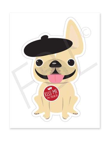 Kiss Me I'm French / Large French Bulldog Sticker - French Bulldog Love
