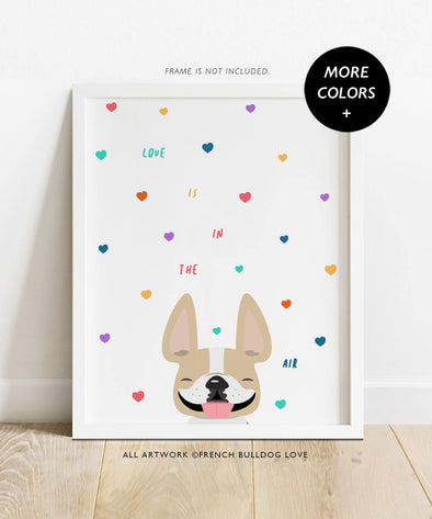 Love is in the Air - Custom French Bulldog Print 8x10