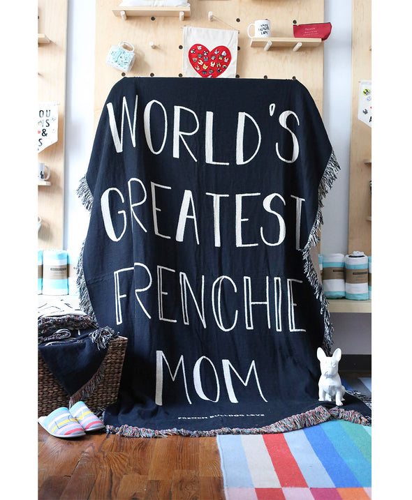 World's Greatest Frenchie Mom - Woven Blanket