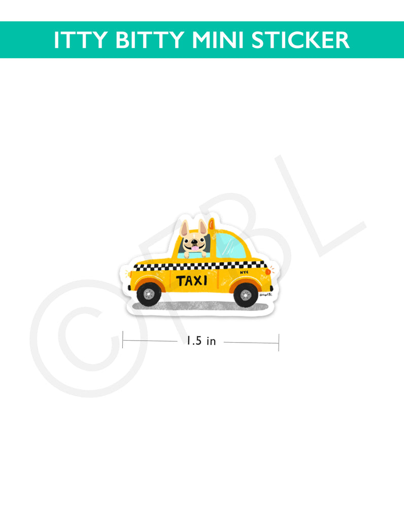 Itty Bitty Mini Sticker - TAXI by French Bulldog Love