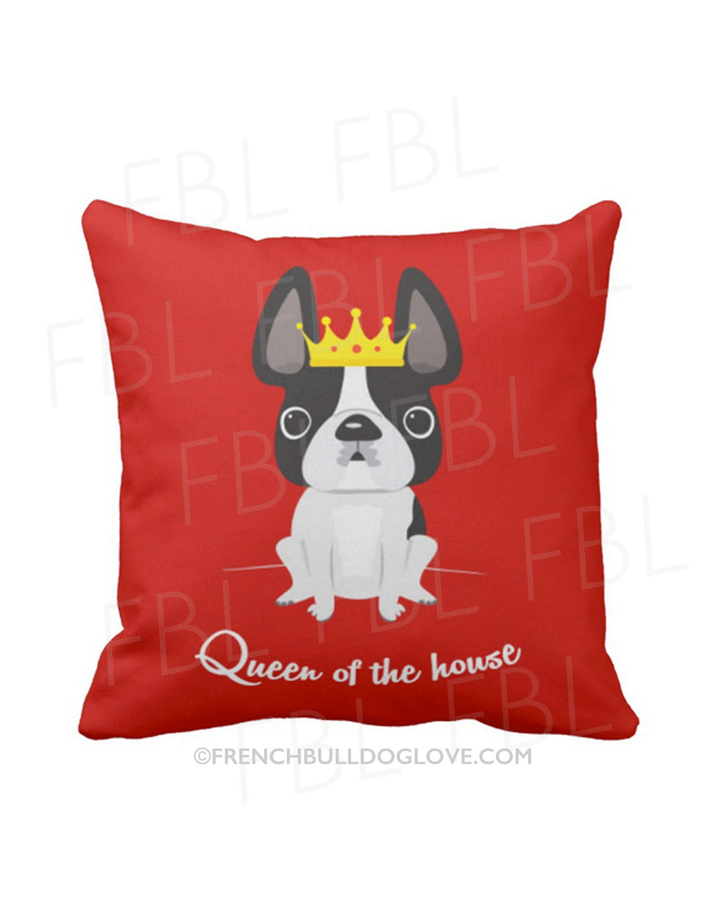 Queen of the House French Bulldog Pillow / Black & White - French Bulldog Love - 1