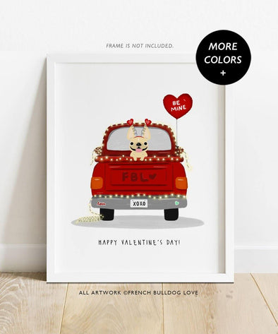 Love Truck - Single Frenchie - Custom French Bulldog Print 8x10