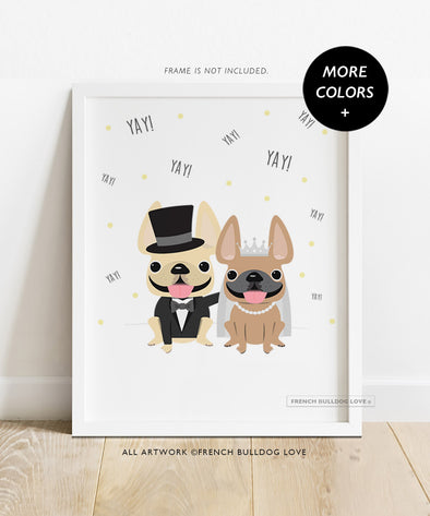 Yay! Wedding Print - Custom French Bulldog Print - 8x10