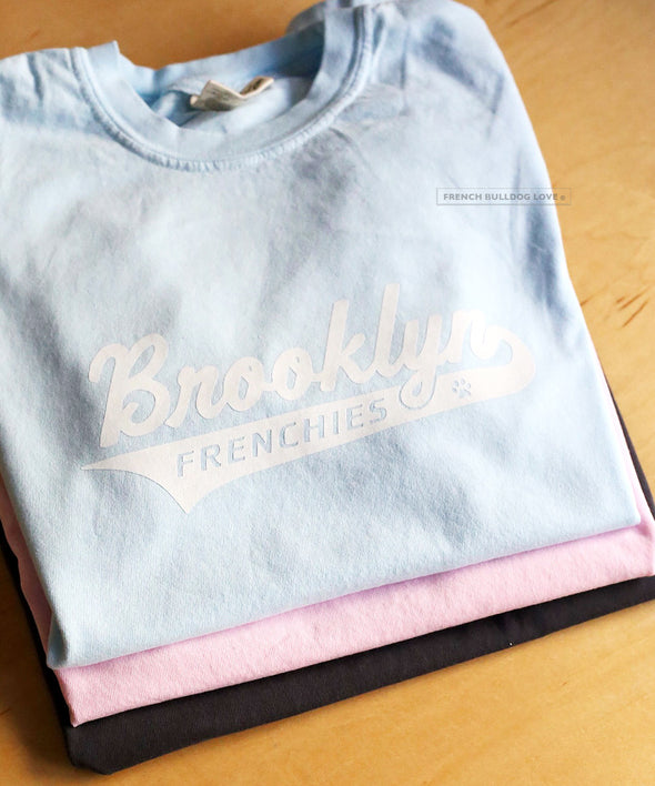 PRE-ORDER // Brooklyn Frenchies Tee - Ships 5/26