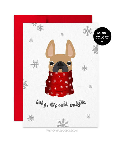 Baby It's Cold Outside French Bulldog Holiday Card