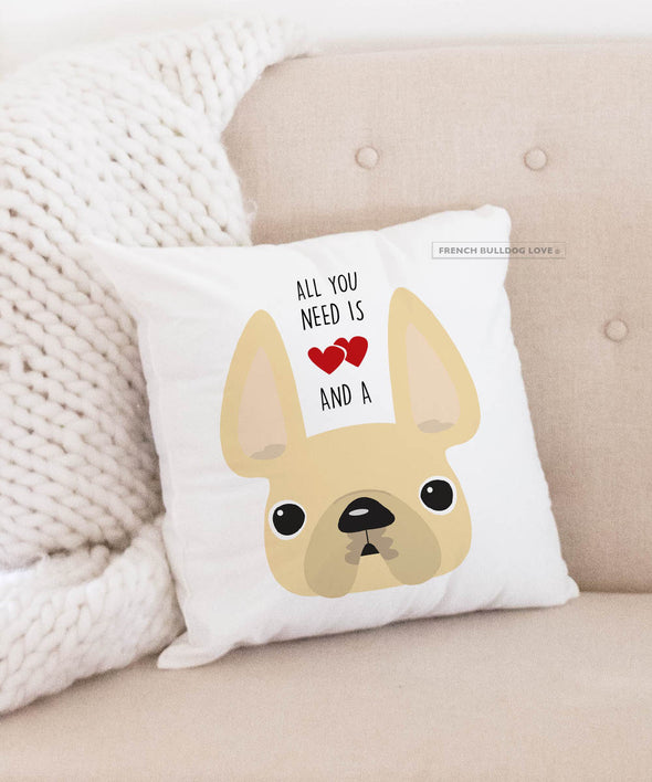 Frenchie Pillow - All You Need is Love & a Frenchie - All Cream