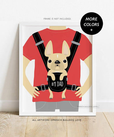 Baby Daddy - Custom French Bulldog Dad Print 8x10 - French Bulldog Love
