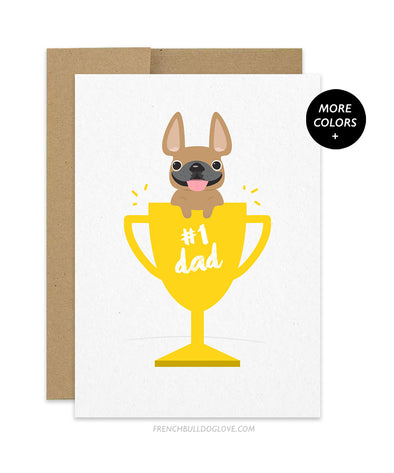 Father's Day #1 Dad - French Bulldog Card