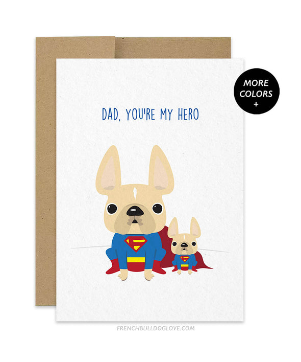 Dad, You're My Hero French Bulldog Greeting Card