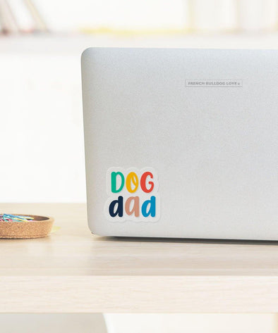 DOG DAD - CLEAR VINYL STICKER - WATERPROOF