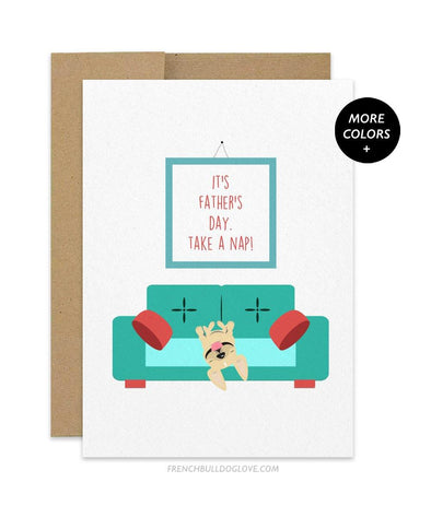 Father's Day Nap - French Bulldog Father's Day Card - French Bulldog Love