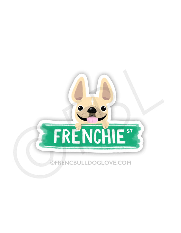 #100DAYPROJECT - FRENCHIE STREET VINYL FRENCH BULLDOG STICKER - French Bulldog Love