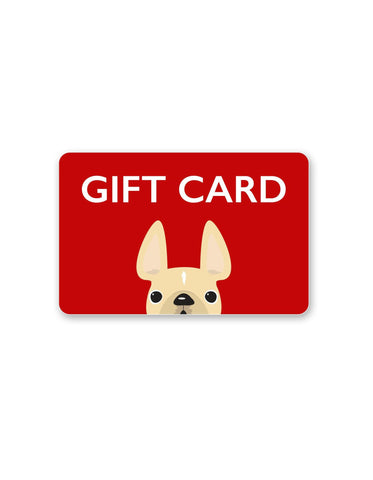 A Gift for Frenchie Lovers / GIFT CARD - French Bulldog Love