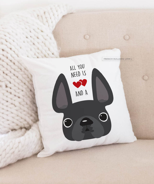Frenchie Pillow - All You Need is Love & a Frenchie - Grey