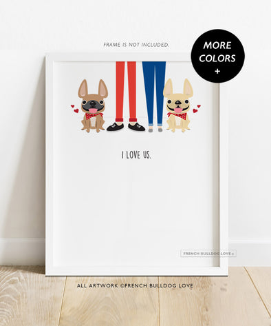 I Love Us TWO FRENCHIES - French Bulldog Custom Print 8x10