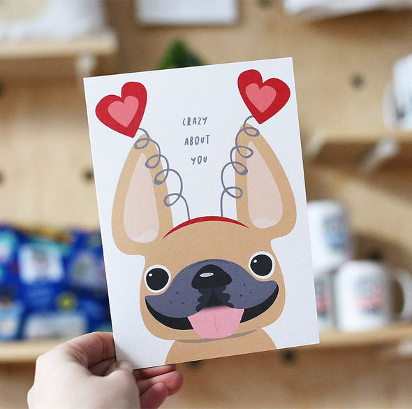 Crazy About You French Bulldog Greeting Card