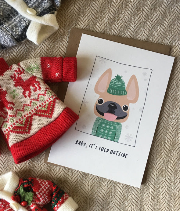 Sweater Weather Baby It's Cold OutsideFrench Bulldog Holiday Card