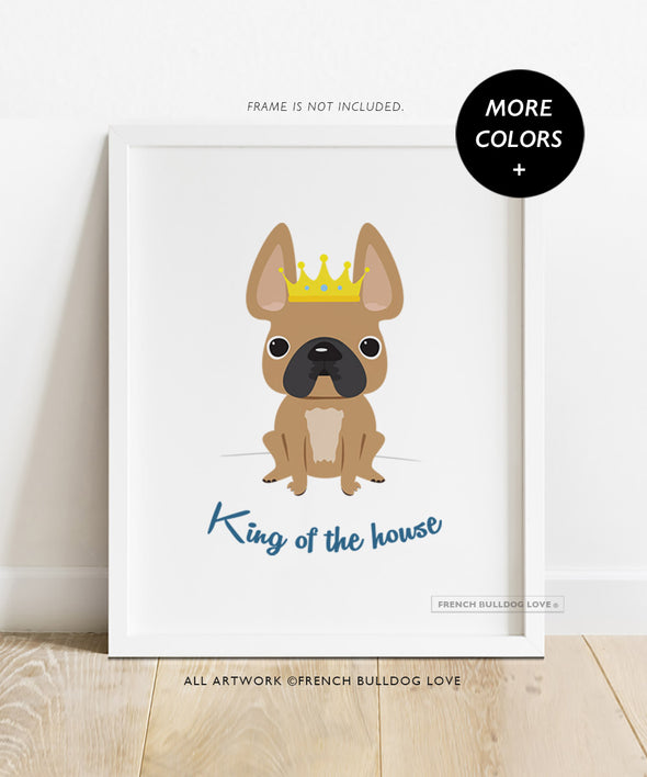King of the House - Custom Print 8x10