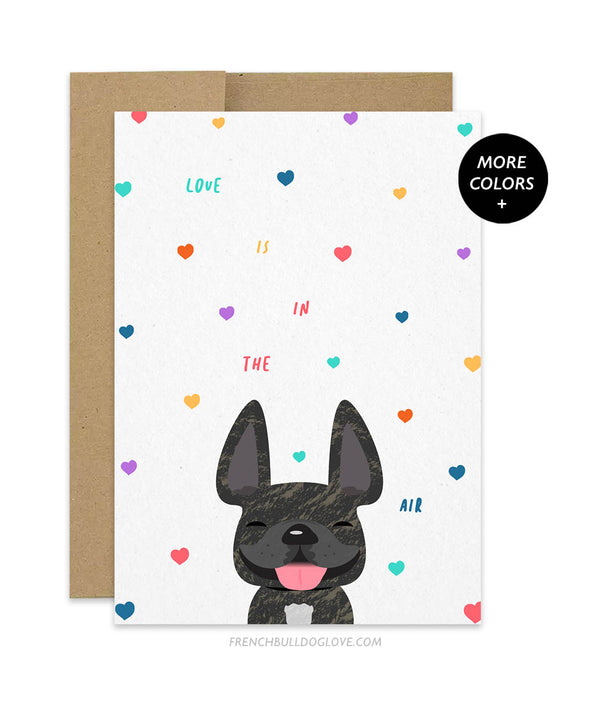 Love is in the Air French Bulldog Greeting Card