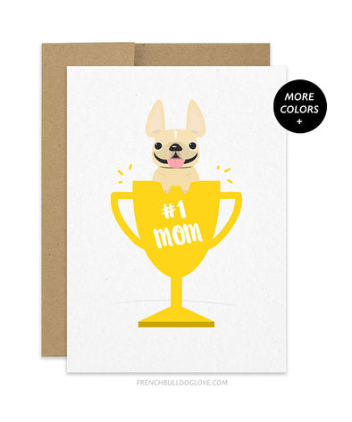 Mother's Day #1 Mom - French Bulldog Card