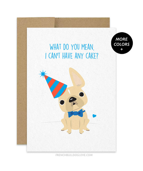 No Cake For You - Birthday Card