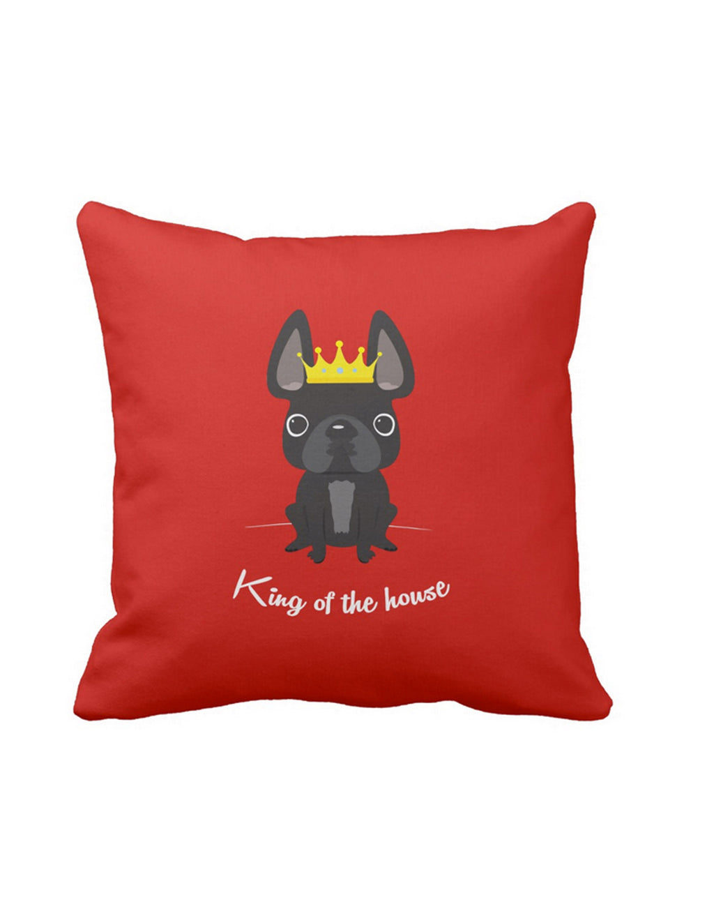 King of the House French Bulldog Pillow / Black - French Bulldog Love - 1