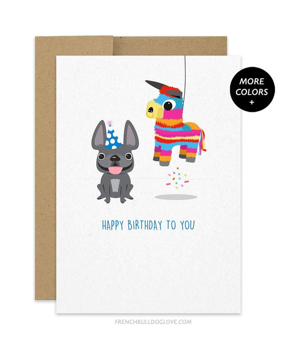 Birthday Pinata - French Bulldog Birthday Card