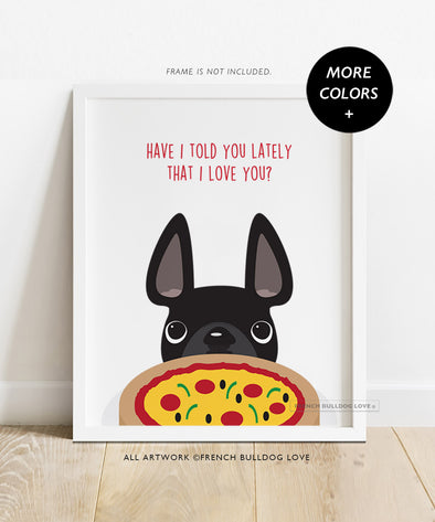 Pizza Love - Custom French Bulldog Print - 8x10