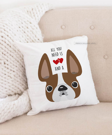 Frenchie Pillow - All You Need is Love & a Frenchie - Red Pied