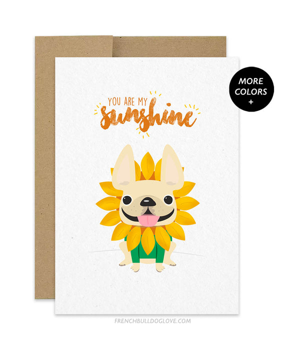 You Are My Sunshine French Bulldog Greeting Card
