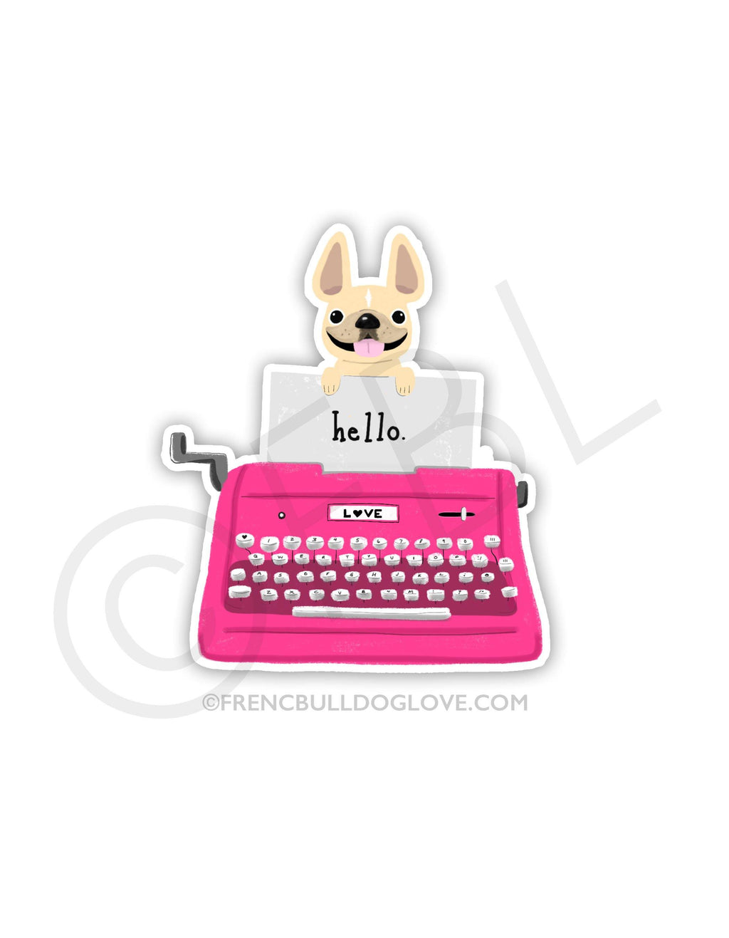 #100DAYPROJECT 43/100 - TYPEWRITER VINYL FRENCH BULLDOG STICKER