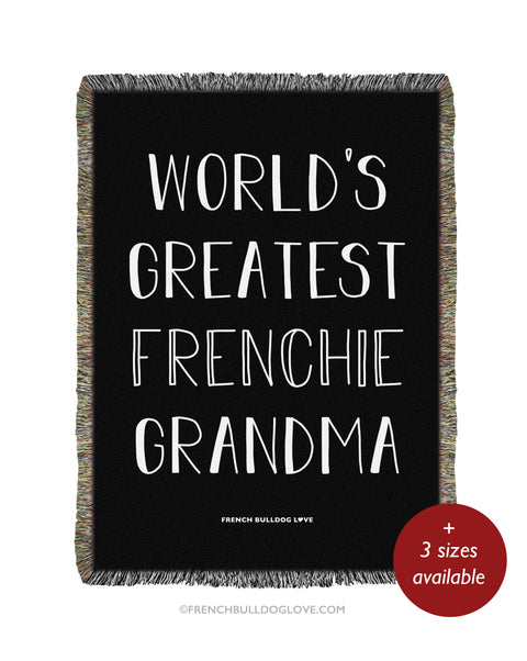 World's Greatest Frenchie Grandma - Woven Blanket