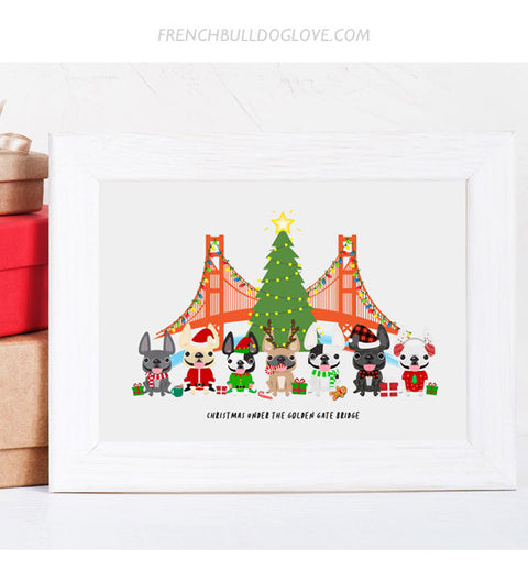 Christmas Under the Golden Gate Bridge - French Bulldog Holiday Dog Print 8x10