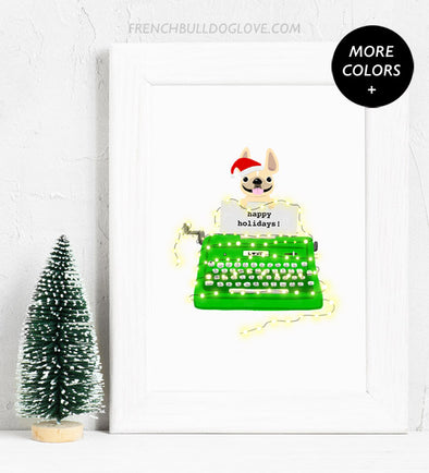 Holiday Typewriter - Green - French Bulldog Holiday Custom Print 8x10