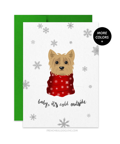 Yorkie - Baby It's Cold Outside - Holiday Christmas Card