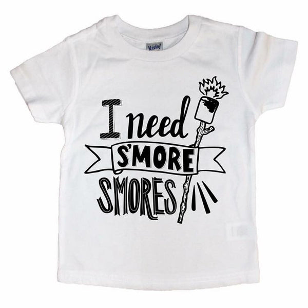 I Need S'more Smores - Tee-Little Hooligans Co.