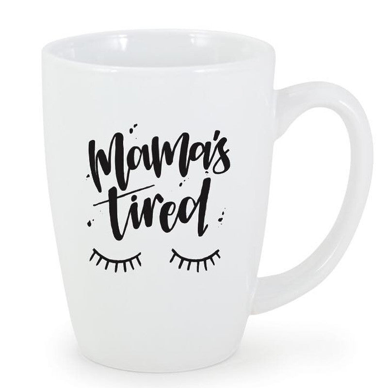 Mama's Tired - Bistro Mug - Little Hooligans Co.