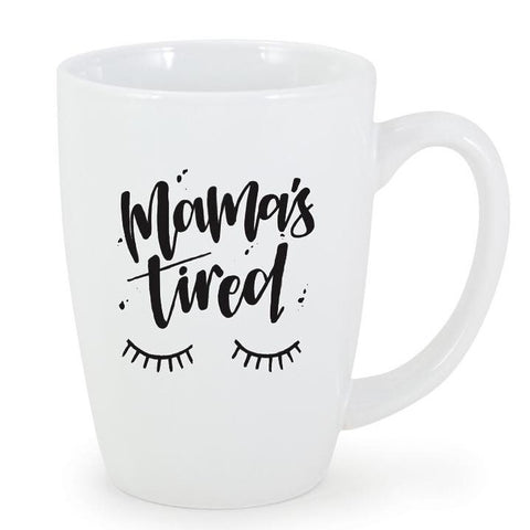 Mama's Tired - Bistro Mug-Little Hooligans Co.