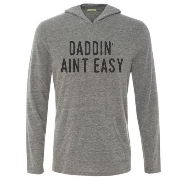 Daddin' ain't Easy - Hoodie-Little Hooligans Co.
