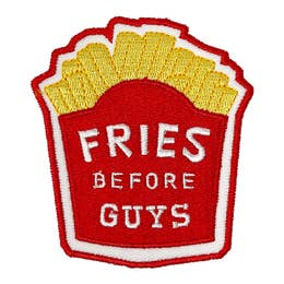 Fries Before Guys - Iron-On Patch-Little Hooligans Co.