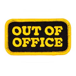 Out Of Office - Iron-on Patch-Little Hooligans Co.