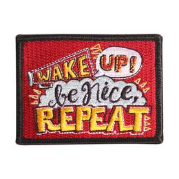 Wake Up, Be Nice - Iron-On Patch-Little Hooligans Co.