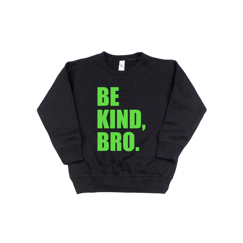 Be Kind Bro - Black + Lime Fleece Pullover-Little Hooligans Co.