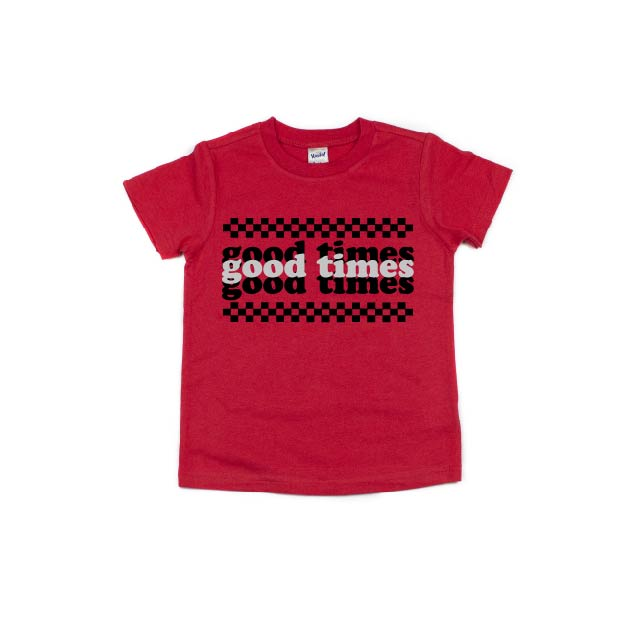 Good Times - Kids Tee - Little Hooligans Co.