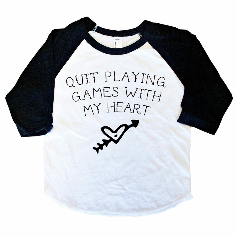 Quit Playing Games With My Heart - Raglan-Little Hooligans Co.
