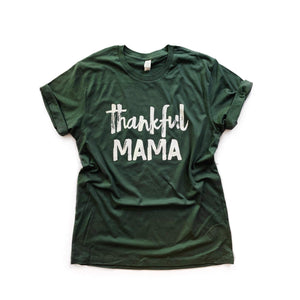 Thankful Mama - Unisex Tee (Multiple Colors!)-Little Hooligans Co.