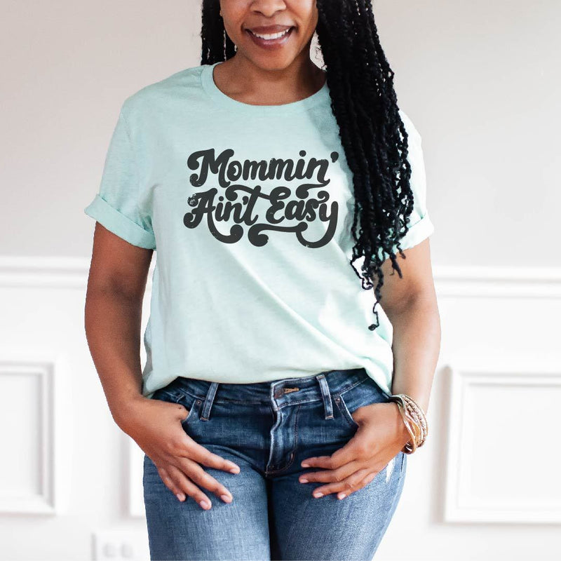 Mommin' Ain't Easy (distressed) - Unisex Mint Tee-Little Hooligans Co.