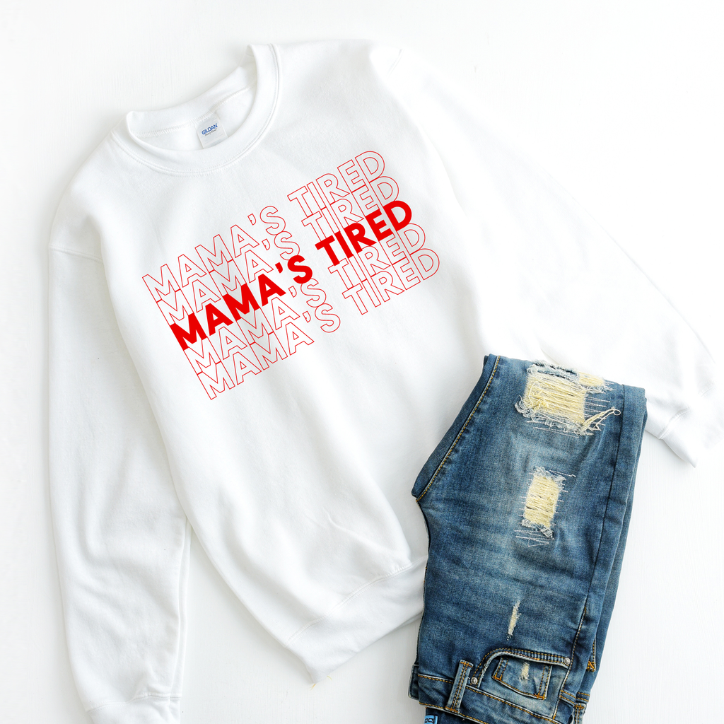 Mama's Tired {Repeat} - Unisex Pullover - Little Hooligans Co.