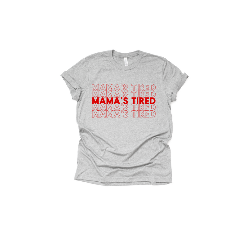 Mama's Tired (Repeat) - Unisex Grey Tee-Little Hooligans Co.